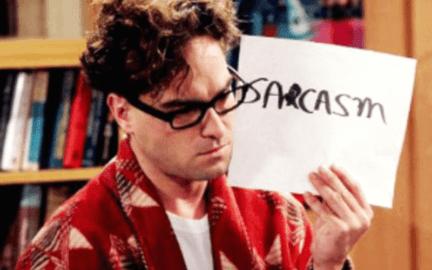 sarcasm the big bang theory
